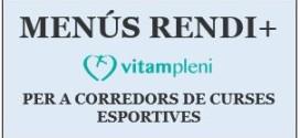 VITAMPLENI LLANÇA EL PROGRAMA DE MENÚS RENDI+ PER A CORREDORS DE CURSES ESPORTIVES