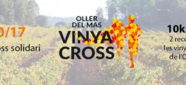 Inscripcions obertes Vinya Cross Oller del Mas 2017
