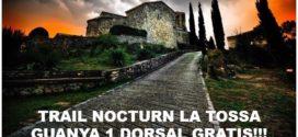 Guanya 1 dorsal gratis pel Trail Nocturn la Tossa !!!