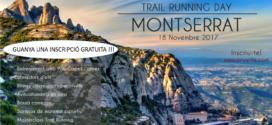 Guanya 1 invitació pel Trail Running Day Montserrat !!!